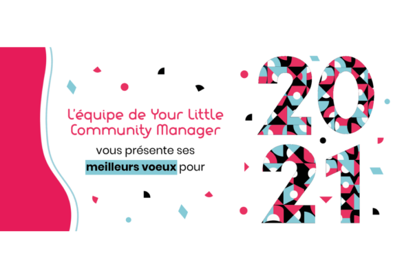 Voeux 2021 Your Little Community Manager